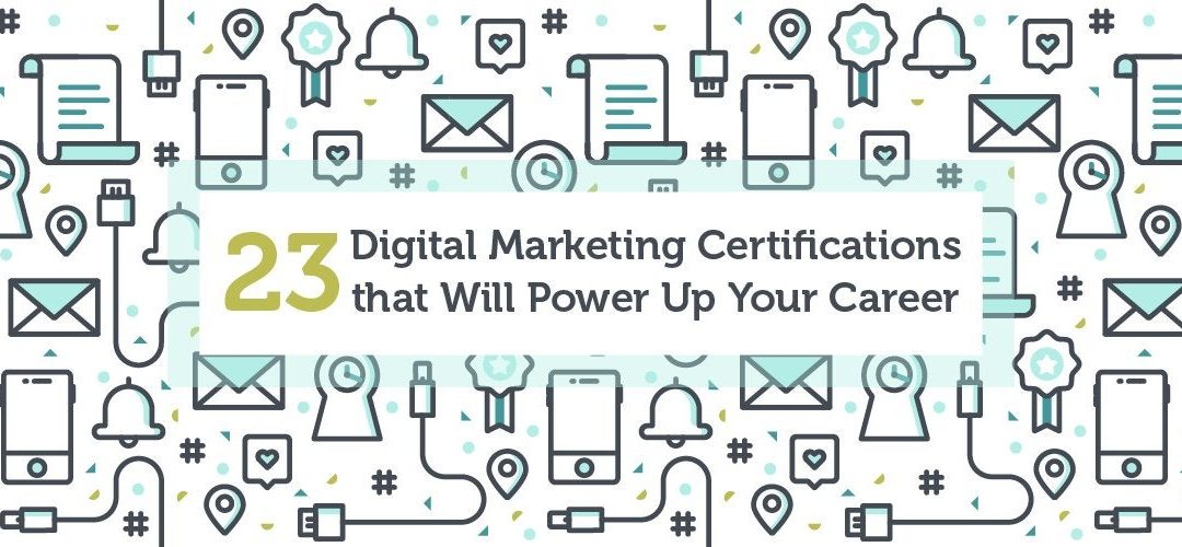List of Digital Marketing Certifications you complete online