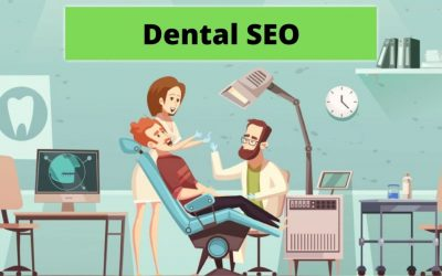 How Dentists are Increasing Visibility with Dental SEO Strategies in 2021
